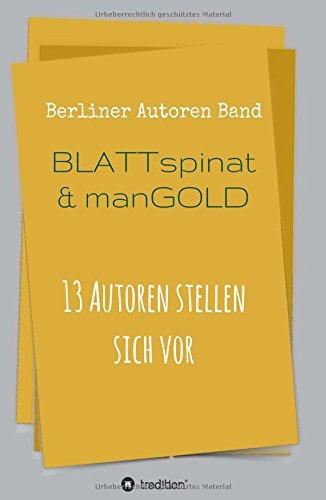 blattspinat-und-mangold-13-autoren-stellen-sich-vor