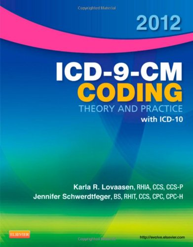 2012 Icd-9-Cm Coding Theory And Practice With Icd-10, 1E