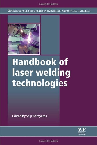 Handbook Of Laser Welding Technologies (Woodhead Publishing Series In Electronic And Optical Materials)