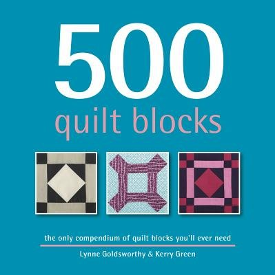 500 Quilt Blocks( The Only Compendium of Quilt Blocks You'll Ever Need)[500 QUILT BLOCKS][Hardcover]