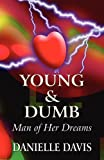 Young & Dumb: Man of Her Dreams