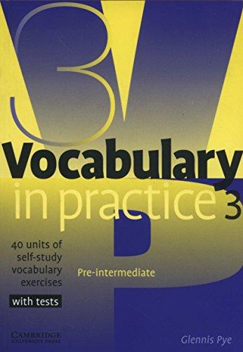 Vocabulary in Practice 3 (In Practice (Cambridge University Press))