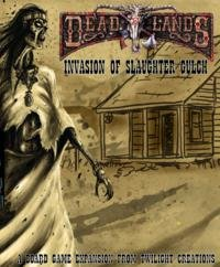 Twilight Creations - Deadlands: Invasion of Slaughter Gulch