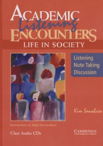 Academic Listening Encounters: Life in Society Class Audio CDs (3): Listening, Note Taking, and Discussion (Academic Enc