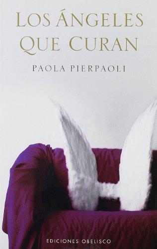 angeles-que-curan-los-coleccion-angelologia-paperback-spanish-edition