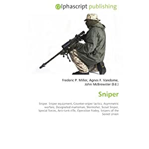 Sniper: Sniper. Sniper equipment, Counter-sniper tactics ...