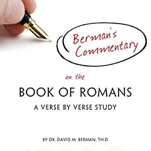 Berman's Commentary on the Book of Romans Audiobook