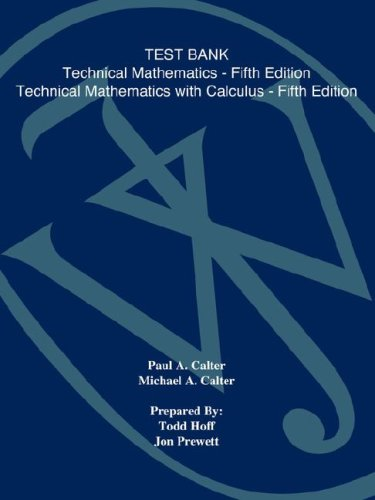 Technical Mathematics with Calculus, Test Bank