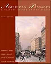 American Passages A History of the United States by Edward L. Ayers