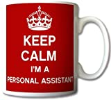 Keep Calm I'm A Personal Assistant Mug Cup Gift Retro