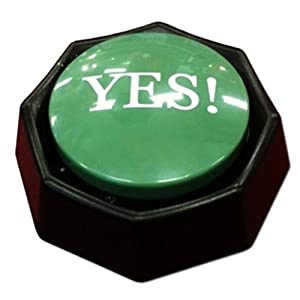 The YES! Button-Electronic Voice Toy-12 Different Yes's