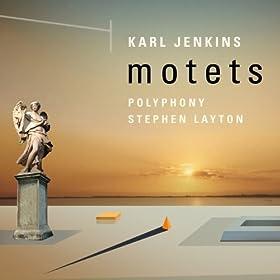 Karl Jenkins: Motets [+digital booklet]