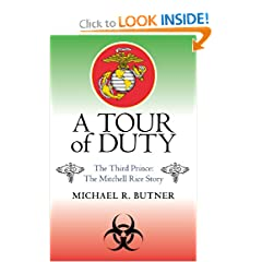 A Tour of Duty: The Third Prince: The Mitchell Rice Story by Michael R. Butner
