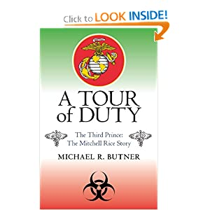 A Tour of Duty: The Third Prince: The Mitchell Rice Story by