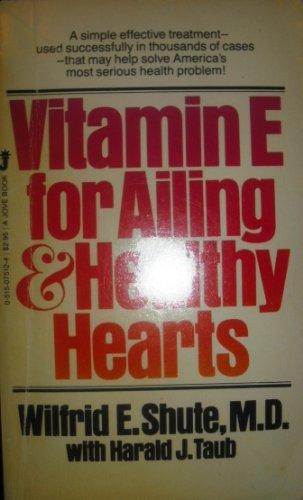 Vitamin E For Ailing & Healthy Hearts