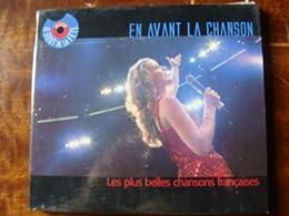En Avant La Chanson - Les Plus Belles Chansons Françaises