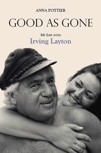 Sale alerts for Dundurn Good as Gone: My Life with Irving Layton - Covvet