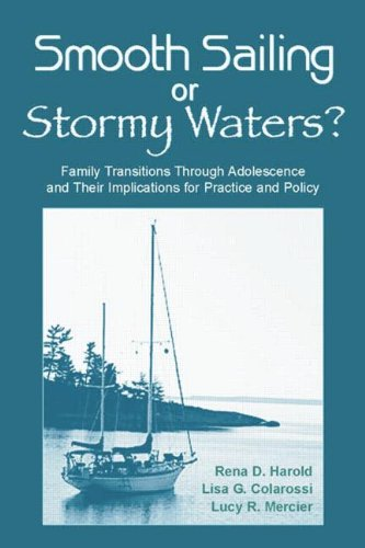 Smooth Sailing or Stormy Waters?: Family Transitions...