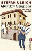 Quattro Stagioni: Ein Jahr in Rom: Amazon.de: Stefan Ulrich: Bucher