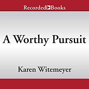 A Worthy Pursuit Audiobook
