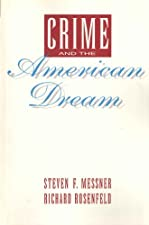 Crime and the American Dream by Steven F. Messner