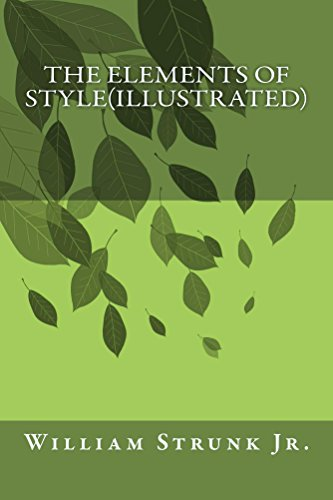 William Strunk Jr. - The Elements of Style(Illustrated): Formatted version with illustration on each chapter