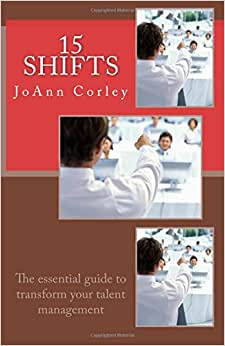 15 Shifts: The Essential Guide To Transform Your Talent Management