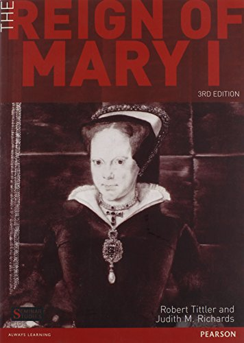 The Reign of Mary I (Seminar Studies)