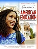 img - for Foundations of American Education: Perspectives on Education in a Changing World: Homeschool Teacher's version book / textbook / text book