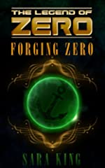 Forging Zero (The Legend of ZERO Book 1)