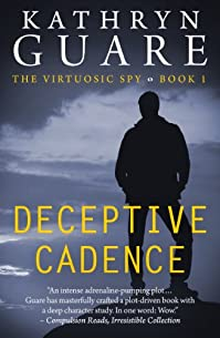(FREE on 11/9) Deceptive Cadence: The Virtuosic Spy - Book One by Kathryn Guare - http://eBooksHabit.com