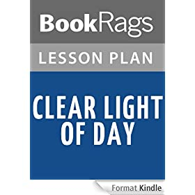Clear Light of Day Lesson Plans (English Edition)