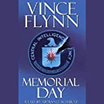 Memorial Day (       ABRIDGED) by Vince Flynn Narrated by Armand Schultz