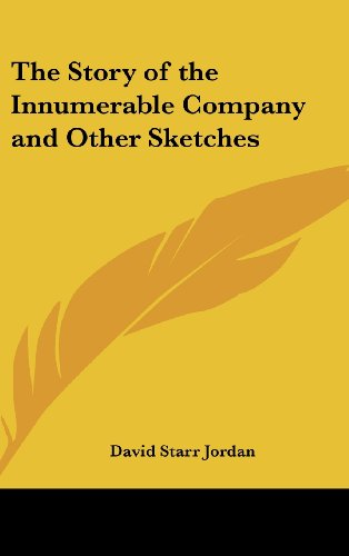 The Story of the Innumerable Company and Other Sketches