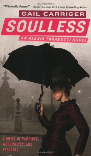 Cover of Soulless (The Parasol Protectorate)
