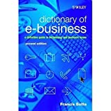 img - for Dictionary of e-Business: A Definitive Guide to Technology and Business Terms [Hardcover] [2003] 2 Ed. Francis Botto book / textbook / text book