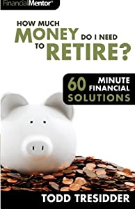 How Much Money Do I Need to Retire? by CreateCorp Business Solutions, Incorporated