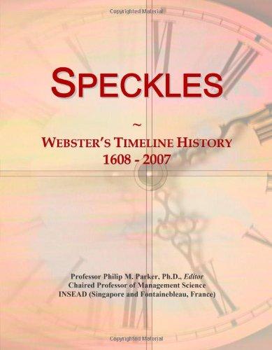 Speckles: Webster'S Timeline History, 1608 - 2007