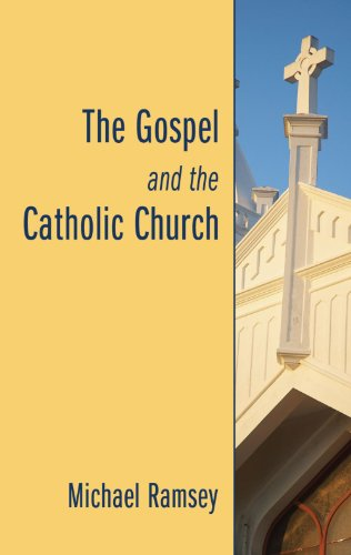The Gospel and the Catholic Church: