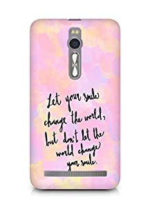 AMEZ let your smile change the world Back Cover For Asus Zenfone 2