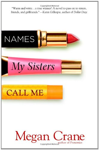 Image of Names My Sisters Call Me