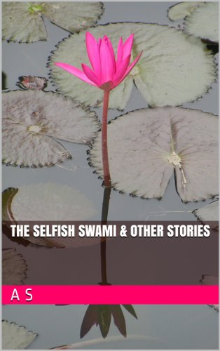 The Selfish Swami & Other Stories