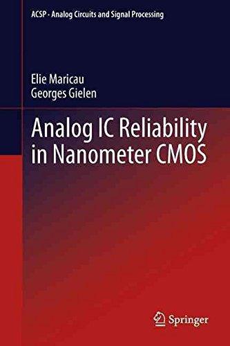 analog-ic-reliability-in-nanometer-cmos-by-elie-maricau-published-january-2013