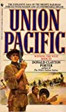 Union Pacific (Winning the West Series Book 3) (0553267086) by Donald Clayton Porter