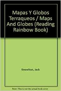 Amazon.com: Mapas y Globos Terraqueos (Reading Rainbow Book) (Spanish