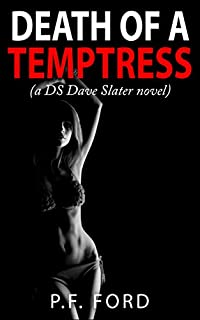 Death Of A Temptress by P.F. Ford ebook deal