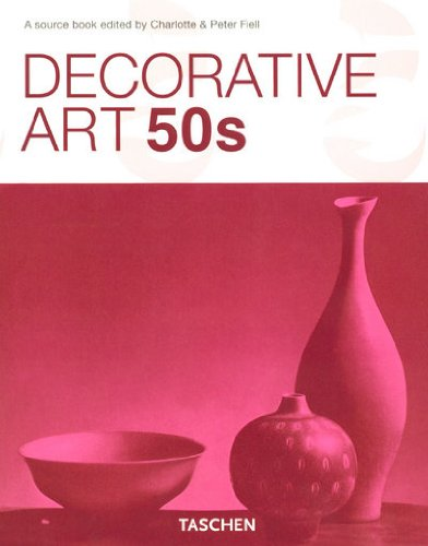 Decorative Art 50s (Taschen 25 Anniversary: Decorative Arts Series)