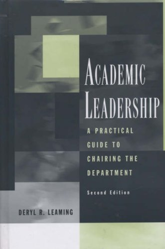 Academic Leadership: A Practical Guide to Chairing the Department PDF