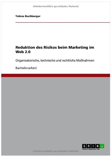 Reduktion Des Risikos Beim Marketing Im Web 2.0