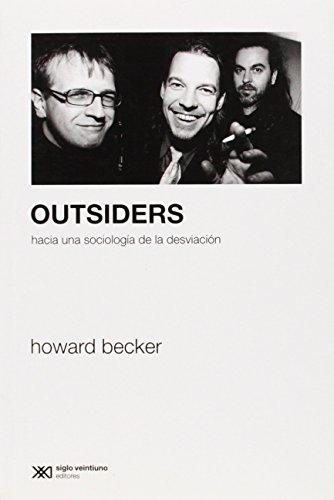 Outsiders. Hacia una sociologia de la desviacion (Spanish Edition)
